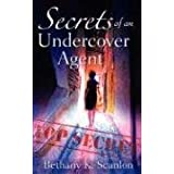 Secrets of an Undercover Agent