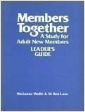 img - for Members Together: A Study for Adult New Members (Leader's Guide) book / textbook / text book