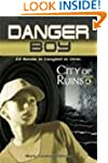 City of Ruins: Danger Boy Episode 4