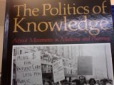 Politics of Knowledge: Activist Movements in Medicine and Planning (Suny Series in the Sociology of Work)