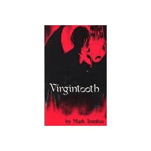 Virgintooth, Ivanhoe, Mark