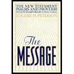 The Message New Testament Psalms and Proverbs in Contemporary Language