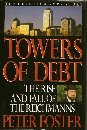 Towers of Debt: The Rise and Fall of...