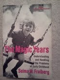 Magic Years Understanding & Handling The