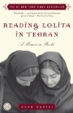 Image of Reading Lolita in Tehran: A Memoir in Books Reprint Edition by Nafisi, Azar [Paperback]