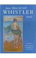 James Abbott McNeill Whistler: Pastels