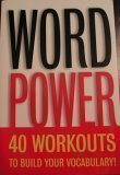 Title: Word Power 40 Workouts to Build Your Vocabulary