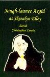 img - for Jough-laanee Aegid as Skeealyn Elley book / textbook / text book