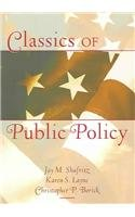Classics of Public Policy