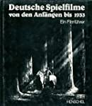 Deutsche Spielfilme von den Anf�ngen...