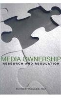 Media Ownership: Research and Regulation (Hampton Press Communication Series (New Media; Policy and Research Issues Subseries))