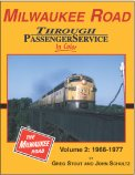 img - for Milwaukee Road Through Passenger Service in Color, Vol. 2, 1966-77 book / textbook / text book