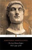 The Later Roman Empire: A.D. 354-378 (Penguin Classics): Ammianus Marcellinus, Andrew Wallace-Hadrill, Walter Hamilton: 9780140444063: Amazon.com: Books