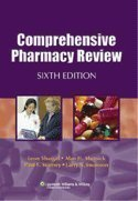 Comprehensive Pharmacy Review, Sixth Edition and Comprehensive Pharmacy Review CD-ROM, Sixth Edition