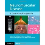 img - for Neuromuscular Disease: A Case-Based Approach [PAPERBACK] [2013] [By John H. J. Wokke] book / textbook / text book