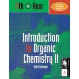 img - for Introduction to Organic Chemistry II [PAPERBACK] [2000] [By Seth Elsheimer] book / textbook / text book