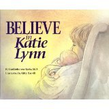 img - for Believe in Katie Lynn [HARDCOVER] [1995] [By Bartholomew Resta] book / textbook / text book