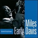 Early Davis: The Birth of the Cool Trumpet by Miles Davis (2000-07-18)