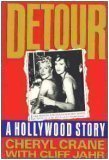 Detour: A Hollywood Story, Cheryl Crane, Cliff Jahr
