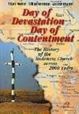 Day of devastation, day of contentment: The history of the Sudanese church across 2000 years (Faith in Sudan series) PDF