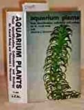 Aquarium Plants: Their Identification, Cultivation and Ecology/H-966