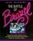 img - for The Battle of Brazil by Jack Mathews (1987-06-10) book / textbook / text book