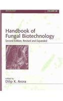Handbook of Fungal Biotechnology (Mycology)