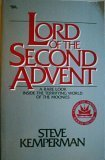 Image for Lord Of The Second Advent: A Rare Look Inside the Terrifying World of the Moonies