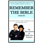 img - for Remember the Bible: The Simple, Easy Way to Memorize Your Favorite Bible Verses (Remember the Bible: Volume One) book / textbook / text book