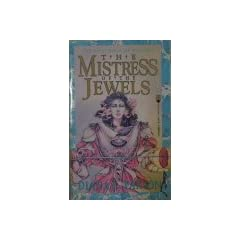 The Mistress of the Jewels (Westria, No 1) by Diana L. Paxson