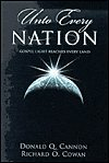 img - for Unto Every Nation: Gospel Light Reaches Every Land book / textbook / text book