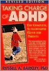 img - for Taking Charge of ADHD (text only) Revised edition by R. A. Barkley PhD ABPP ABCN book / textbook / text book