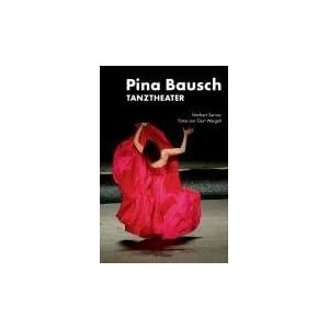Pina Bausch: Tanztheater