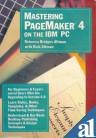Mastering Pagemaker 4 on the IBM PC