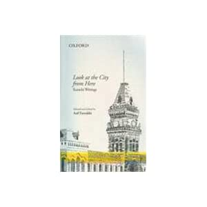 Look At The City From Here: Karachi Writings Asif Farrukhi
