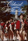 Official Guide to Colonial Williamsburg (087935111X) by Michael Olmert