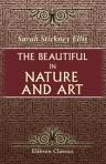 img - for The Beautiful in Nature and Art book / textbook / text book