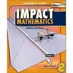 IMPACT Mathematics: Course 3: Volume A  - Teacher's Edition  Grade 8 (0078609305) by Not Available