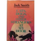 Cats, Dogs and Other Strangers at My Door (0440111188) by Smith, Jack
