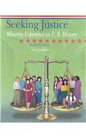 Seeking Justice: A History of American Minorities