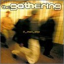 If Then Else by Gathering (2000-07-25)