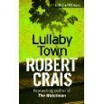 Robert Crais Lullaby Town (Cole and Pike)