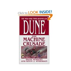 Dune: The Machine Crusade by Brian Herbert and Kevin J. Anderson