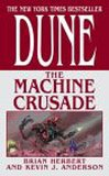 Dune: The Machine Crusade (076534078X) by Anderson, Kevin J.