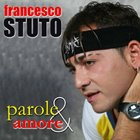CD - Parole & amore - Francesco Stuto