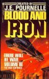 Blood and Iron: There Will Be War, Jerry Pournelle
