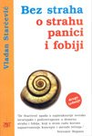 img - for Bez straha o strahu, panici i fobiji book / textbook / text book