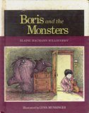 Boris and the Monsters (0395290678) by Willoughby, Elaine MacMann