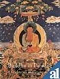 Buddha in Paradise: A Celebration in Himalayan Art