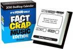 Fact or Crap Music Quiz Box 2010 Calendar